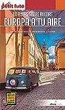 Europa a Tu aire; 80 Rutas sobre ruedas (Petit Futé)