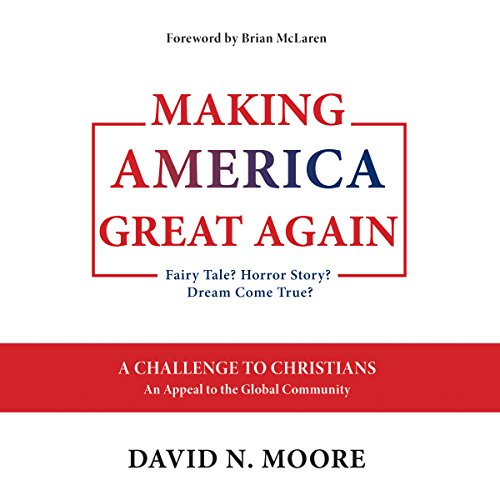 Making America Great Again audiobook cover art