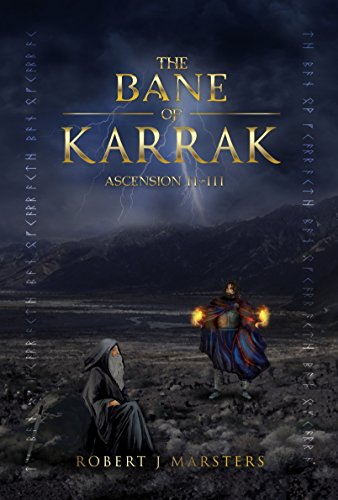 The Bane of Karrak: Ascension II of III (The Karrak Trilogy Part Two) (English Edition)