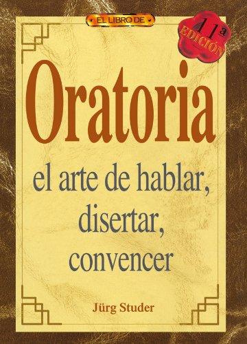 El libro de ORATORIA (Autoayuda Profesional Drac)