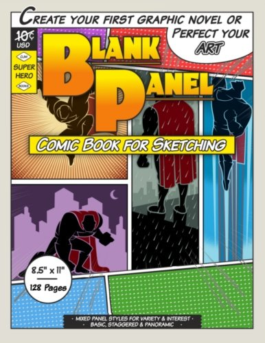 Blank Panel Comic Book for Sketching: Mixed Basic, Staggered & Panoramic, 8.5\
