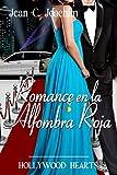 Romance en la Alfombra Roja (Hollywood Hearts nº 2)