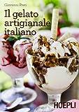 Il gelato artigianale italiano...