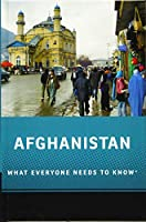 Afghanistan: What Everyone Needs to Know