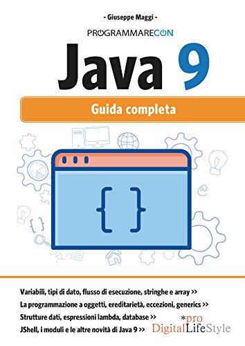 Programmare con Java 9. Guida completa. Con Contenuto digitale per download e accesso on line