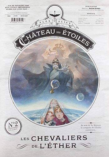 Le château des étoiles - Gazette numéro 2 - Les chevaliers de l'éther de l'éther