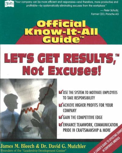 Let's Get Results, Not Excuses! (Fell's Official Know-it-all Guide)