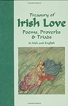 Treasury of Irish Love: Poems, Proverbs & Triads (English and Celtic Languages Edition)