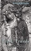 Miael Friends: Book II of the Miael Series