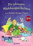 Die schönsten Mädchengeschichten zum Vorlesen für gute Träume: Gute-Nacht-Geschichten zum entspannten Einschlafen für Kinder ab 5 Jahre