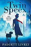 Twin Speex: Time Traitors Book II (Volume 2)