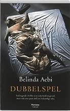 Dubbelspel (Manteau Thriller) (Dutch Edition)
