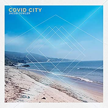 Covid City