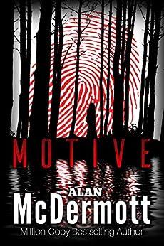 Motive by [Alan McDermott, Scott Bury]