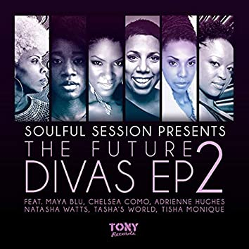 The Future Divas EP 2 [Presented by Soulful Session]