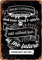 ヴィンテージルック複製インチ、レギンスで服を着て恐れることなく食べるブラックメタルポスタープラーク警告サイン鉄絵画アートインテリアバーカフェガーデンベッドルームオフィスホテル