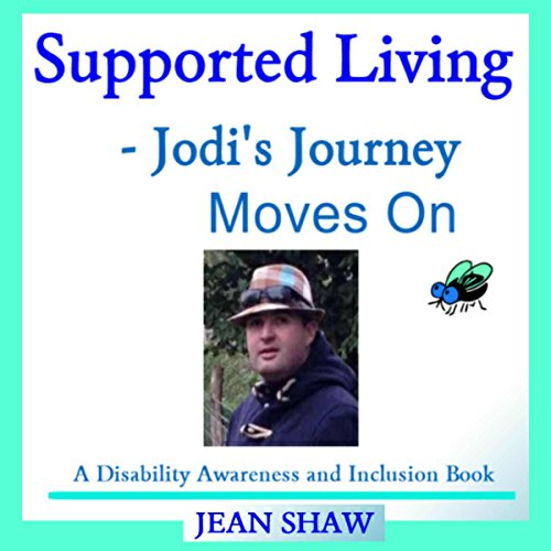 Supported Living - Jodi's Journey Moves On audiobook cover art