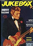 Jukebox Magazine N°62 - 8ème année : Johnny HALLYDAY, 30 ans de scène en CD - XTC, disco-interview - Doors, Smoke