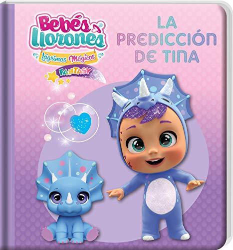 La predicción de Tina. Bebés Llorones