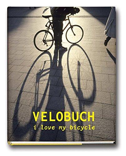 VELOBUCH: i love my bicycle