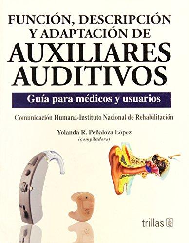 Funcion Descripcion Y Adaptacion De Auxiliares Auditivos