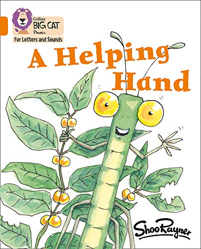Helping Hand: Band 6/Orange (Collins Big Cat Phonics)の詳細を見る