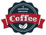 NetSpares 120709072 1 x Aufkleber Premium Qualitätskaffee Kaffee Coffee Sticker Tuning Decal Fun Gag