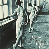 Again by Eddie Trio Higgins (2010-09-15)
