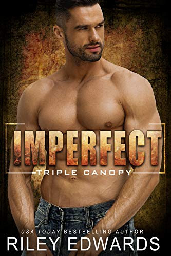 Imperfect (Triple Canopy Book 3)