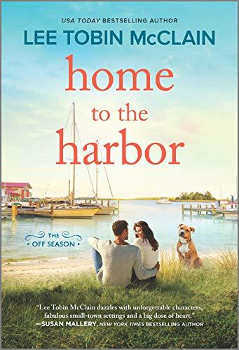Home to the Harbor: A Novel (The Off Season)