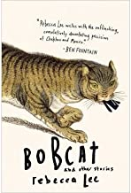 Bobcat & Other Stories (Paperback) - Common
