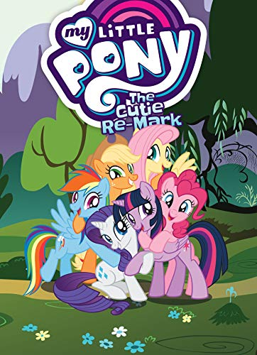 My Little Pony: The Cutie Re-Mark (MLP Episode Adaptations) PDF Books