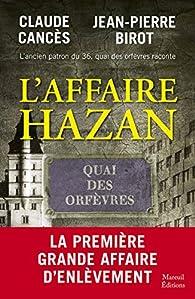 L'affaire Hazan par Claude Cancès