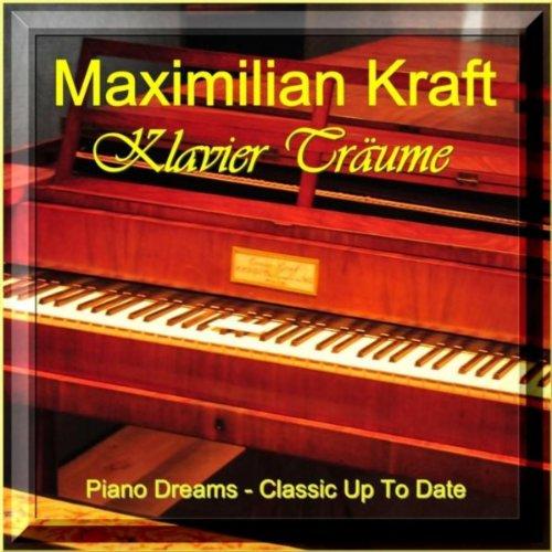 Klavier Träume (Piano Dreams - Classics up to Date)