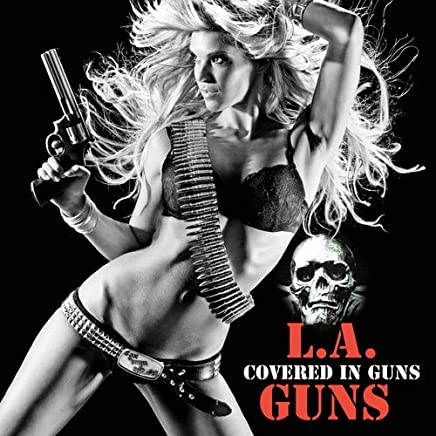 L.A. Guns - Covered In Guns (2019) LEAK ALBUM