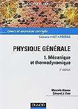 Physique générale, tome 1 - Mécanique et thermodynamique - Cours et exercices corrigés