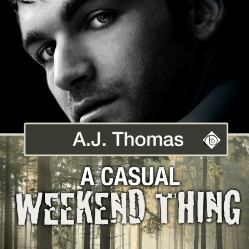 A Casual Weekend Thing audiobook cover art