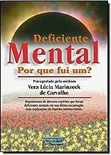 Deficiente Mental por Que Fui Um? de Vera Lúcia Marinzeck de Carvalho pela Petit (1998)