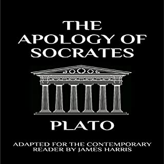 The Apology of Socrates: Adapted for the Contemporary Reader audiobook cover art