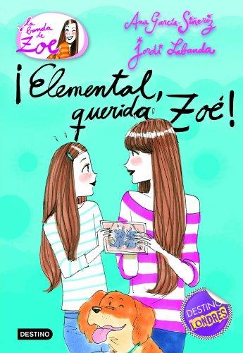 ¡Elemental, querida Zoé!: La banda Zoé 2: 1