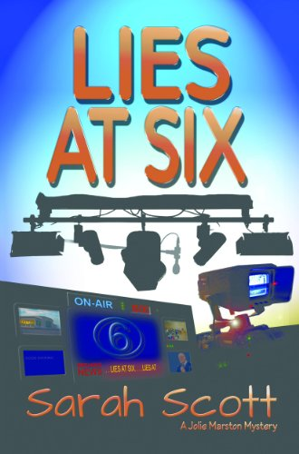 Lies at Six (Jolie Marston mystery series Book 1) (English Edition)