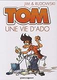 Tom, Tome 1 - Une vie d'ado