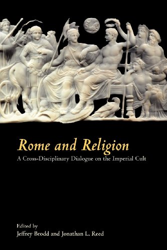 Download Rome and Religion: A Cross-Disciplinary Dialogue on the Imperial Cult (Society of Biblical Literature Writings from the Greco-Roman World Supplement) 158983612X