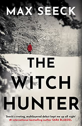 The Witch Hunter: THE CHILLING INTERNATIONAL BESTSELLER