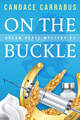 On The Buckle, Dream Horse Mystery by Candace Carrabus ebook deal