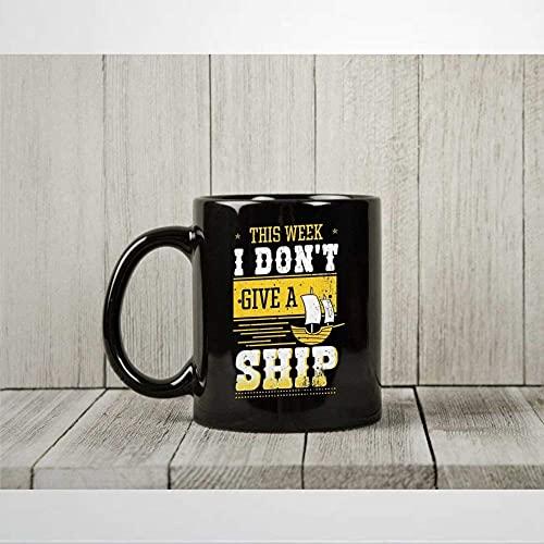 Deze week geef ik geen schip koffie mok grappig meer tijd varen thee cup voor pontooning liefhebbers zee leven boot presenteert voor ponton eigenaren en kapitein mok 11 oz