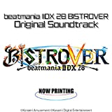 【Amazon.co.jp限定】beatmania IIDX28 BISTROVER ORIGINAL SOUNDTRACK(メガジャケ付)