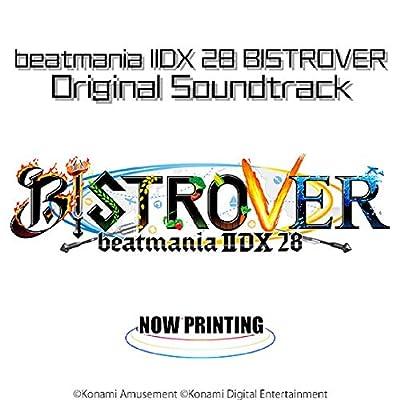 beatmania IIDX28 BISTROVER ORIGINAL SOUNDTRACK(特典なし)