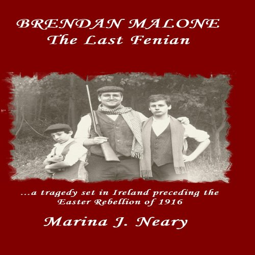 Brendan Malone: The Last Fenian cover art