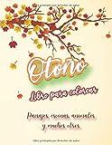 Otoño - Libro para colorear - Paisajes, escenas, animales y muchos otros: para adolescentes y...
